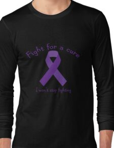 Fight For A Cure Long Sleeve T-Shirt