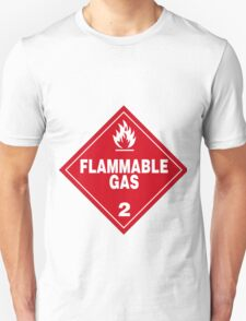 Flammable gas Unisex T-Shirt