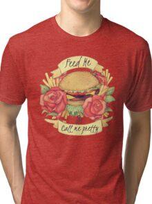 Burger Tattoo - 'What a girl wants' Food before Flowers Design Tri-blend T-Shirt