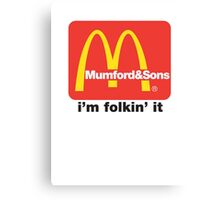 Mumford and Sons - i'm folkin' it Canvas Print