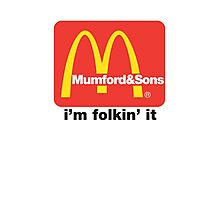 Mumford and Sons - i'm folkin' it Photographic Print