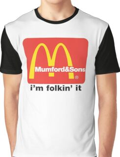 Mumford and Sons - i'm folkin' it Graphic T-Shirt