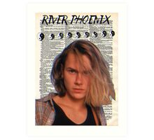 River Phoenix (Dictionary Paper) Art Print