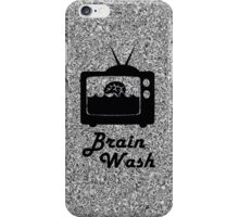 Brainwash Tv iPhone Case/Skin