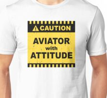 Aviator with Attitude Unisex T-Shirt