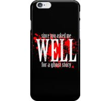 WELL... iPhone Case/Skin