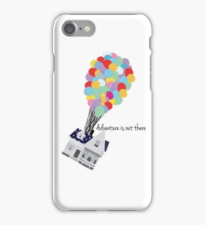 """Adventure is out there."" -UP  the movie iPhone Case/Skin"