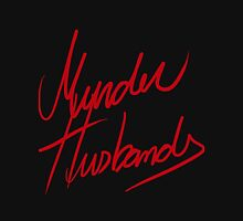 Murder Husbands [Text] Unisex T-Shirt
