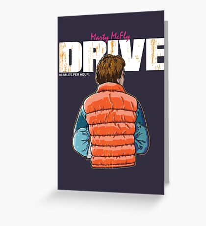 Back to the Future - Drive Greeting Card