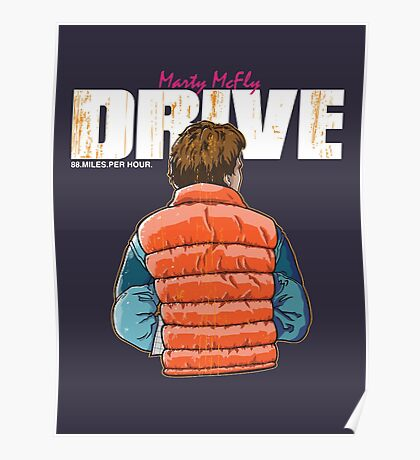 Back to the Future - Drive Poster