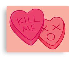 Kill Me Candy Hearts Canvas Print