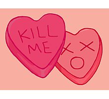 Kill Me Candy Hearts Photographic Print