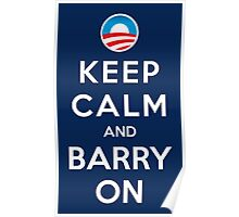 Keep Calm and Barry On Poster