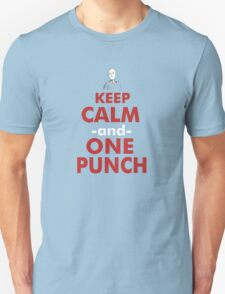 KEEP CALM AND ONE PUNCH 2 T-Shirt