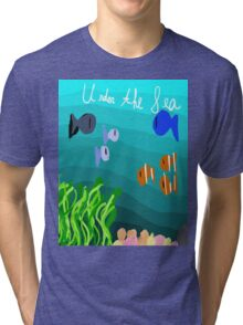 Under The Sea! Tri-blend T-Shirt