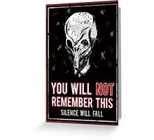 You will NOT remember this! Greeting Card