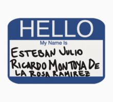 Hello My Name Is Esteban Julio Ricardo Montoya De La Rosa Ramirez  Baby Tee