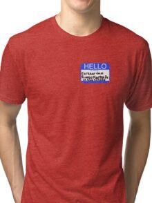 Hello My Name Is Esteban Julio Ricardo Montoya De La Rosa Ramirez  Tri-blend T-Shirt