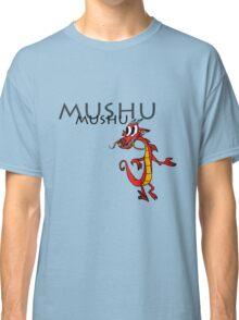 Mushu [with name] Classic T-Shirt