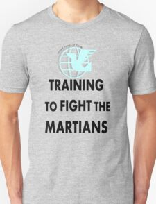 Training to fight the Martians  Unisex T-Shirt
