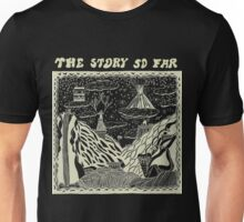 the story so far negative Unisex T-Shirt