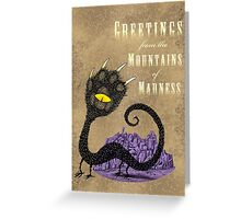 Haunted Greetings from the Mountains of Madness Greeting Card