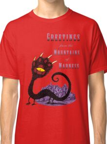 Haunted Greetings from the Mountains of Madness Classic T-Shirt