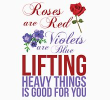 Roses Are Red... Lift Heavy Things T-Shirt