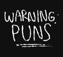 Warning: Puns by kuiwi