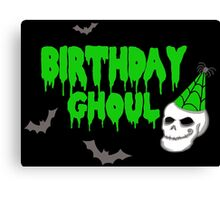 Birthday Ghoul Canvas Print