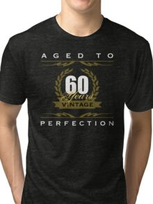Vintage 60th Birthday Tri-blend T-Shirt