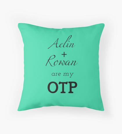 Aelin + Rowan are my OTP Throw Pillow