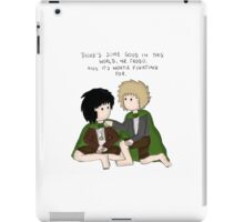 """There's some good in this world"" iPad Case/Skin"