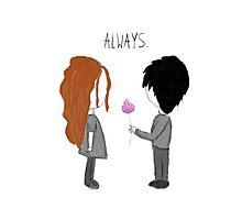 """""""Always."""" Photographic Print"""
