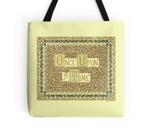 Wisdom of Once Upon A Time Tote Bag