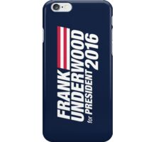 Frank Underwood for President 2016 iPhone Case/Skin