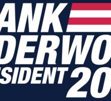 Frank Underwood for President 2016 Sticker