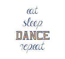 eat-sleep-DANCE-repeat, blue by ZsaMo