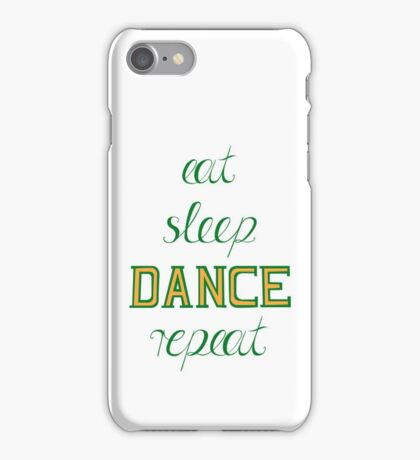 eat-sleep-DANCE-repeat, green iPhone Case/Skin