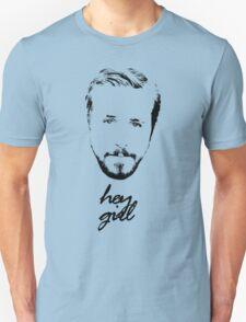 Ryan Gosling Hey Girl T-Shirt