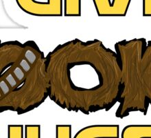 I give wookie hugs! Sticker