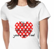 OH, Minnie! Womens Fitted T-Shirt