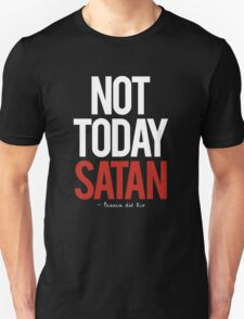 not today satan, Bianca del Rio.  T-Shirt
