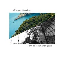 Paradise / War zone by n-lar