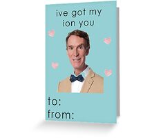 Bill Nye the Science Guy Valentine Card Greeting Card