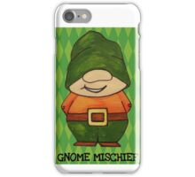 Gnome Mischief (Sneaky3) iPhone Case/Skin