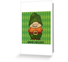 Gnome Mischief (Sneaky3) Greeting Card