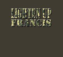 LIGHTEN UP FRANCIS - green camo Unisex T-Shirt