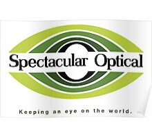 Spectacular Optical - Keeping an eye on the world Poster