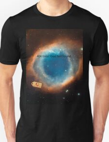 God Not Found - eso0907a T-Shirt